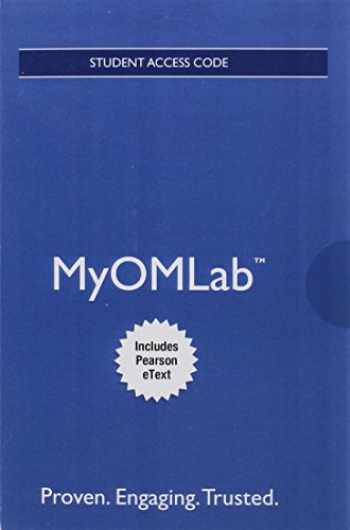 9780134165325-0134165322-MyOMLab with Pearson eText -- Access Card -- for Operations Management: Sustainability and Supply Chain Management