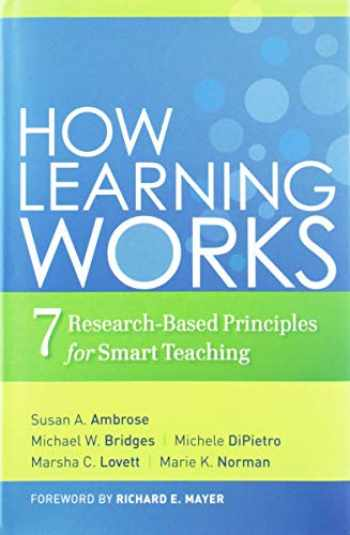 9780470484104-0470484101-How Learning Works: Seven Research-Based Principles for Smart Teaching