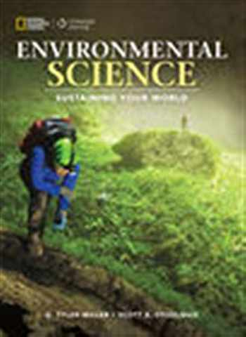 9781305637429-1305637429-Environmental Science: Sustaining Your World (Environmental Science, High School)