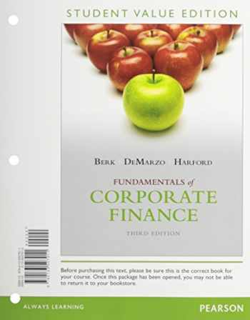 9780133576863-0133576868-Fundamentals of Corporate Finance, Student Value Edition