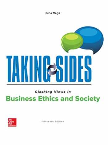 9781259922800-1259922804-Taking Sides: Clashing Views in Business Ethics and Society