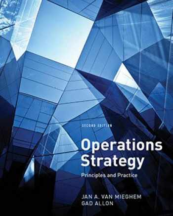 9780989910866-0989910865-Operations Strategy: Principles and Practice (2nd Edition)