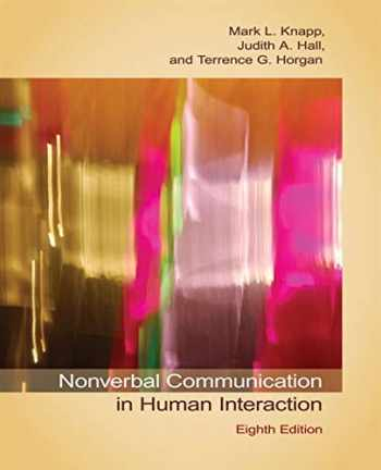 9781133311591-1133311598-Nonverbal Communication in Human Interaction
