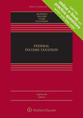 9781543801491-1543801498-Federal Income Taxation (Aspen Casebook Series)