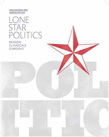 9780134016191-013401619X-Lone Star Politics, 2014 Elections and Updates Edition (2nd Edition)