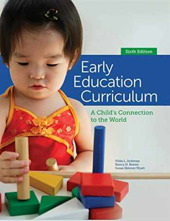 9781285443256-128544325X-Early Education Curriculum: A Child's Connection to the World
