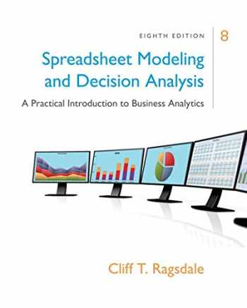 9781305947412-130594741X-Spreadsheet Modeling & Decision Analysis: A Practical Introduction to Business Analytics