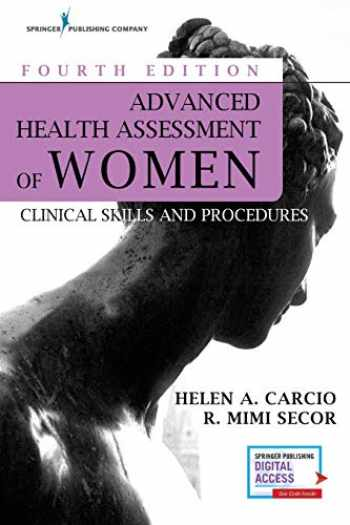 9780826124241-0826124240-Advanced Health Assessment of Women, Fourth Edition: Clinical Skills and Procedures - Brand New Chapter - Highly Rated Women's Health Review Book