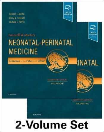 9780323567114-0323567118-Fanaroff and Martin's Neonatal-Perinatal Medicine, 2-Volume Set: Diseases of the Fetus and Infant (Current Therapy in Neonatal-Perinatal Medicine)