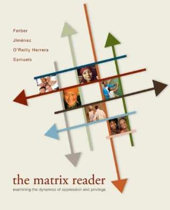 The Matrix Reader: Examining the Dynamics of Oppression and Privilege