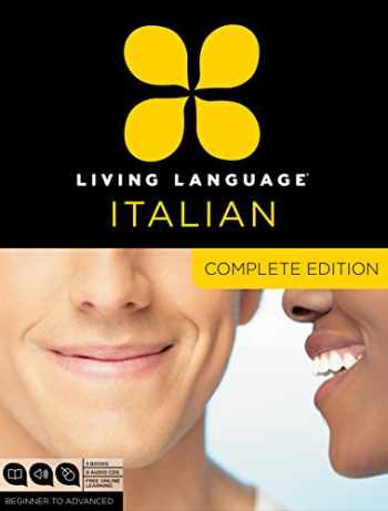 9780307478573-0307478572-Living Language Italian, Complete Edition: Beginner through advanced course, including 3 coursebooks, 9 audio CDs, and free online learning