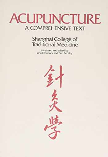 9780939616008-0939616009-Acupuncture: A Comprehensive Text