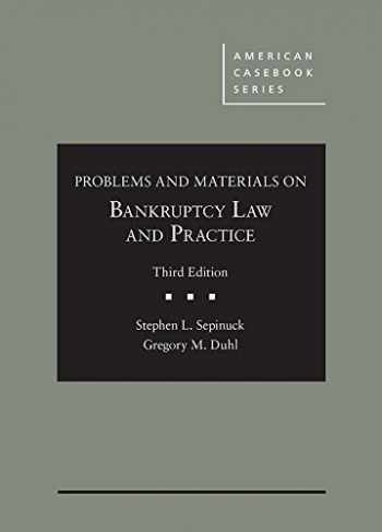 9781634609777-1634609778-Problems and Materials on Bankruptcy Law and Practice (American Casebook Series)