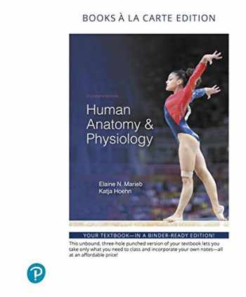 9780134807423-0134807421-Human Anatomy & Physiology, Books a la Carte Edition (11th Edition)
