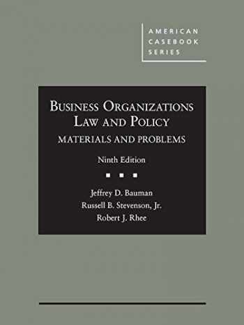 9781634605946-1634605942-Business Organizations Law and Policy: Materials and Problems (American Casebook Series)