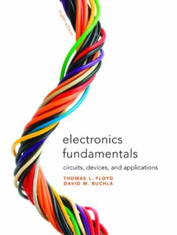 9780135072950-0135072956-Electronics Fundamentals: Circuits, Devices & Applications (8th Edition)