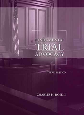 9781634598286-1634598288-Fundamental Trial Advocacy, 3rd Edition (American Casebook Series)