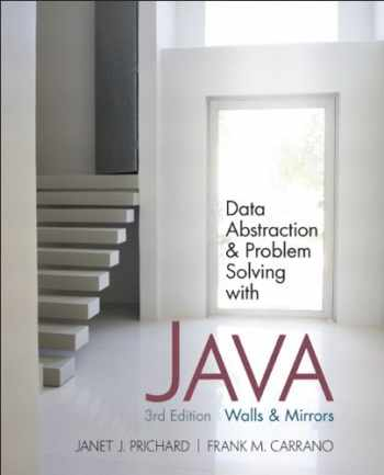 9780132122306-0132122308-Data Abstraction and Problem Solving with Java: Walls and Mirrors (3rd Edition)