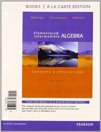 Elementary and Intermediate Algebra: Concepts and  Applications, Books a la Carte Edition Plus MyMathLab -- Access Card Package (7th Edition)