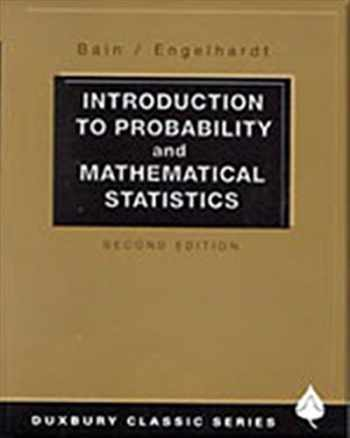 9780534380205-0534380204-Introduction to Probability and Mathematical Statistics (Duxbury Classic)