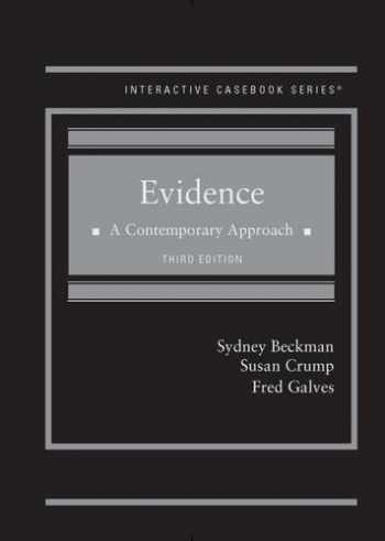 9781634599177-1634599179-Evidence: A Contemporary Approach - ICB (Interactive Casebook Series)