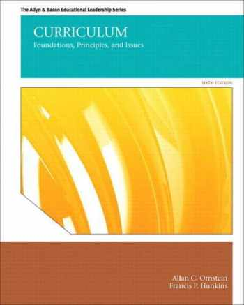 9780132678100-0132678101-Curriculum: Foundations, Principles, and Issues (6th Edition) (The Allyn & Bacon Educational Leadership)