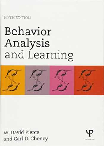 9781848726154-1848726155-Behavior Analysis and Learning: Fifth Edition
