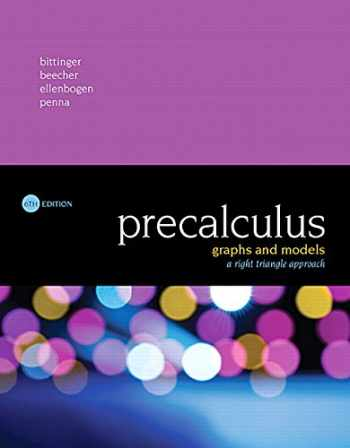 9780134179056-0134179056-Precalculus: Graphs and Models, A Right Triangle Approach (6th Edition)