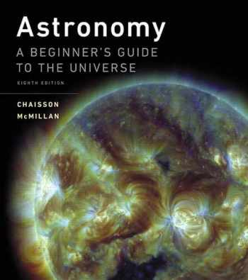 9780134087702-0134087704-Astronomy: A Beginner's Guide to the Universe (8th Edition)
