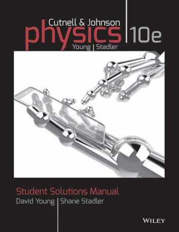 9781118836903-1118836901-Student Solutions Manual to accompany Physics, 10e