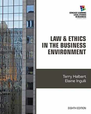 9781285428567-1285428560-Law and Ethics in the Business Environment (Cengage Learning Legal Studies in Business)