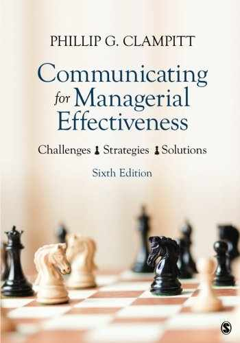 9781483358512-1483358518-Communicating for Managerial Effectiveness: Challenges | Strategies | Solutions