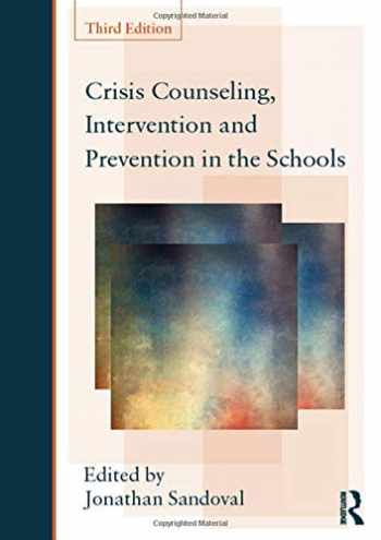 9780415807715-0415807719-Crisis Counseling, Intervention and Prevention in the Schools (Consultation and Intervention Series in School Psychology)
