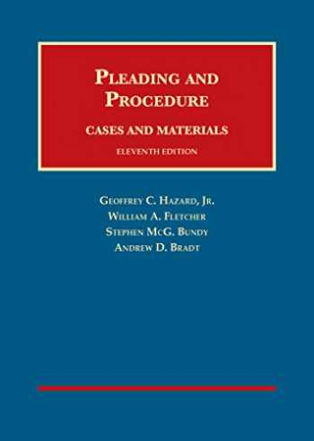 Cases and Materials on Pleading and Procedure (University Casebook Series)