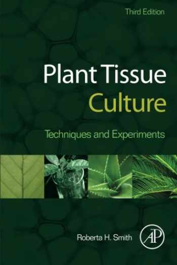 9780124159204-0124159206-Plant Tissue Culture: Techniques and Experiments