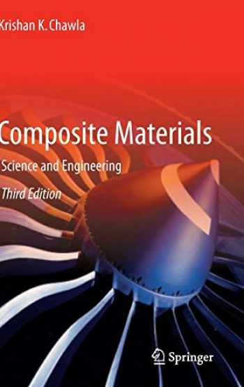 9780387743646-0387743642-Composite Materials: Science and Engineering (Materials Research and Engineering)