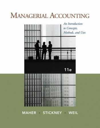 9781111571269-1111571260-Managerial Accounting: An Introduction to Concepts, Methods and Uses