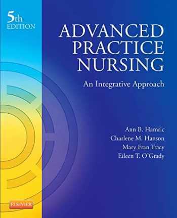 9781455739806-1455739804-Advanced Practice Nursing: An Integrative Approach