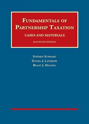 9781642428773-1642428779-Fundamentals of Partnership Taxation (University Casebook Series)