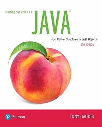 9780134802213-0134802217-Starting Out with Java: From Control Structures through Objects (7th Edition) (What's New in Computer Science)