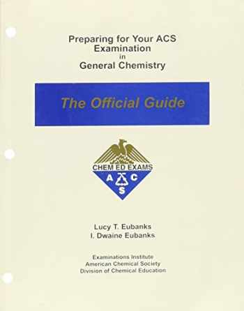 9780970804204-0970804202-Preparing for Your ACS Examination in General Chemistry: The Official Guide