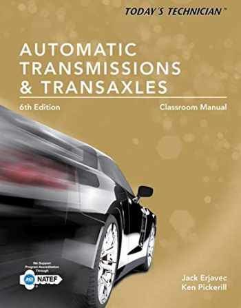 9781305259379-1305259378-Today's Technician: Automatic Transmissions and Transaxles Classroom Manual and Shop Manual