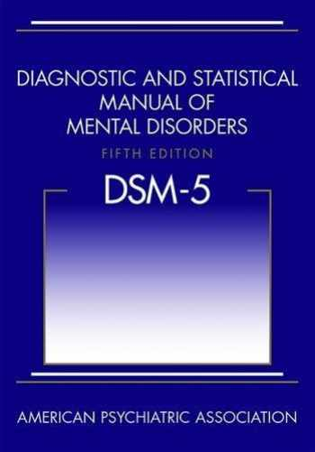 Diagnostic and Statistical Manual of Mental Disorders, Fifth Edition (DSM-5(TM))