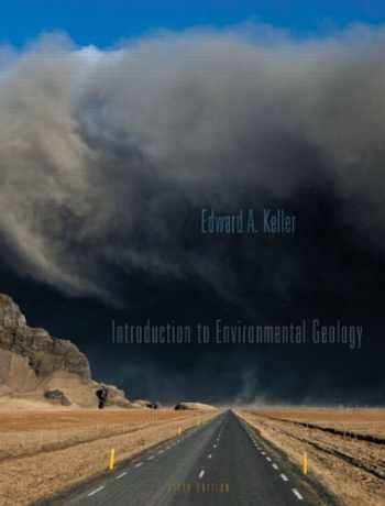 9780321727510-0321727517-Introduction to Environmental Geology (5th Edition)