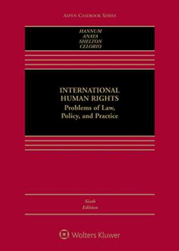 9781454876663-1454876662-International Human Rights: Problems of Law, Policy, and Practice (Aspen Casebook)