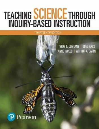 9780134516790-0134516796-Teaching Science Through Inquiry-Based Instruction (13th Edition)