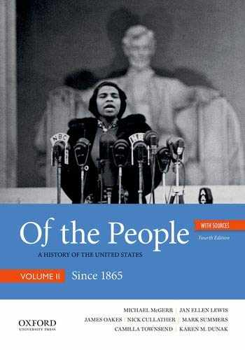 9780190909970-0190909978-Of the People: A History of the United States, Volume II: Since 1865, with Sources