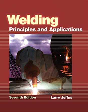 9781111039172-1111039178-Welding: Principles and Applications