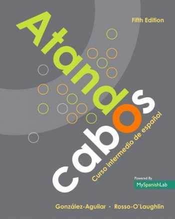 9780134039558-0134039556-Atando cabos: Curso intermedio de español (5th Edition)