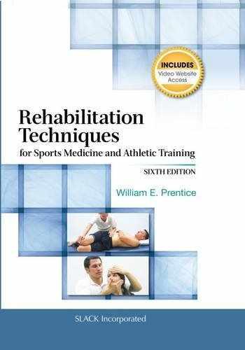 9781617119316-1617119318-Rehabilitation Techniques for Sports Medicine and Athletic Training (Rehabilitation Techniques in Sports Medicine (Prentice Hall))
